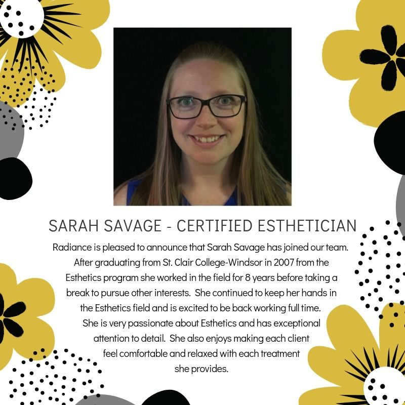 Radiance Welcomes Sarah Savage, Certified Esthetician